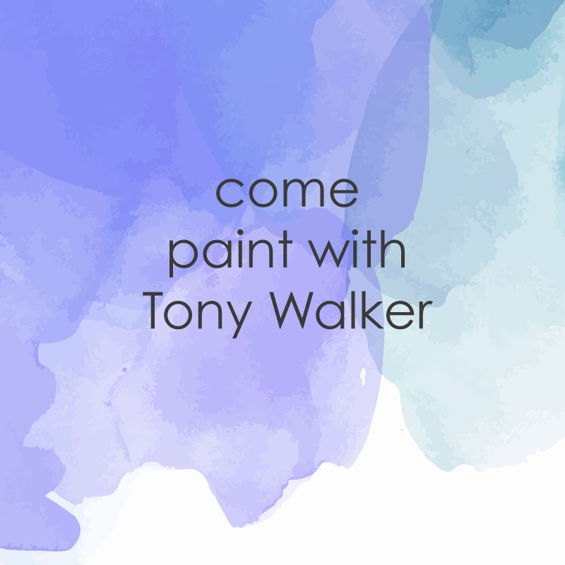 casual painting come paint with mentor Tony Walker