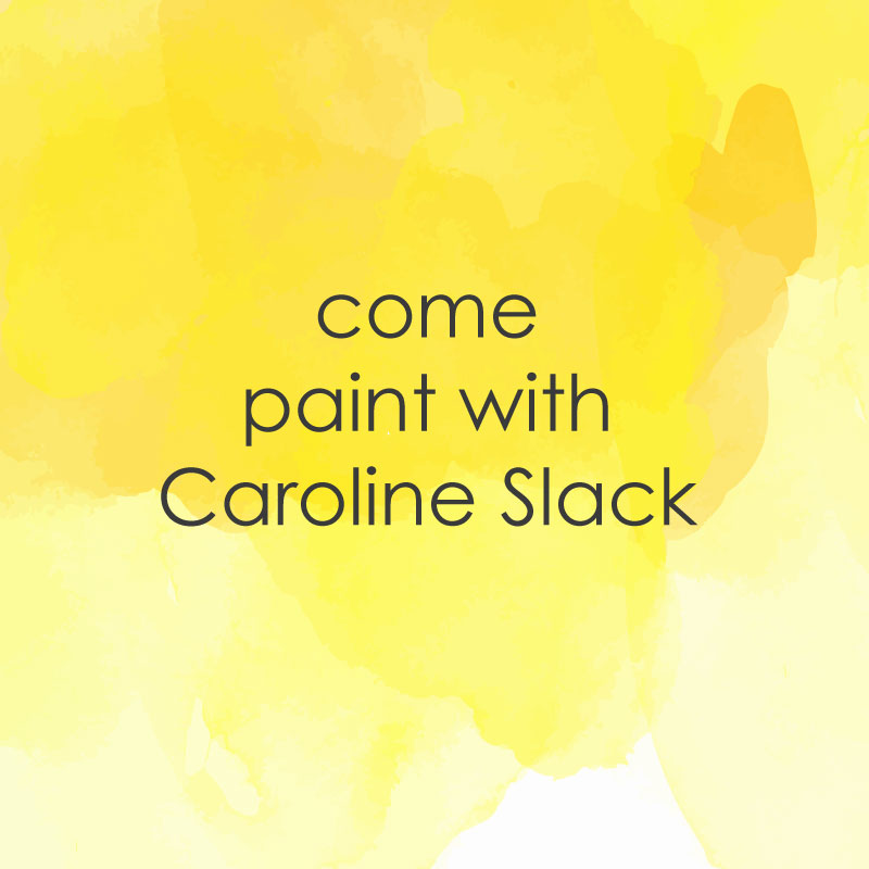 casual painting come paint with Caroline slack